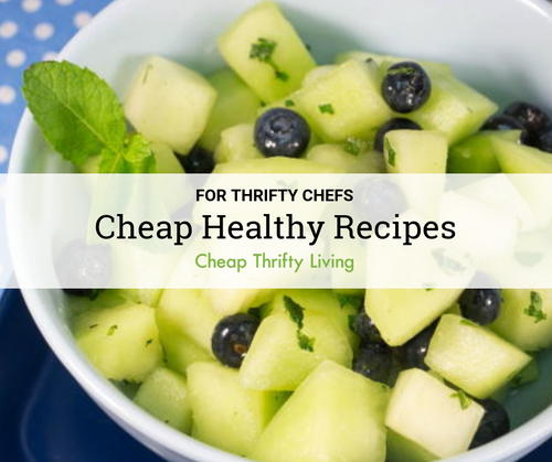 16 Cheap Healthy Recipes for Thrifty Chefs