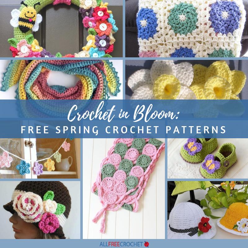 Crochet In Bloom 15 Free Spring Crochet Patterns Allfreecrochet