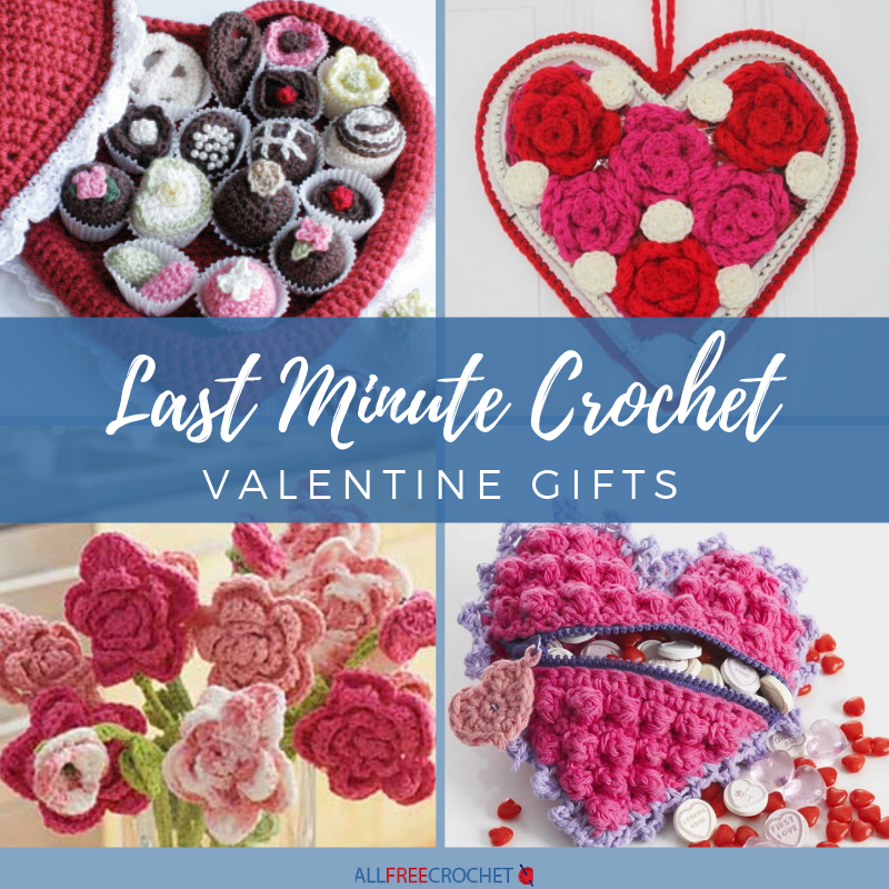 26 Last Minute Crochet Valentine Gifts Allfreecrochet