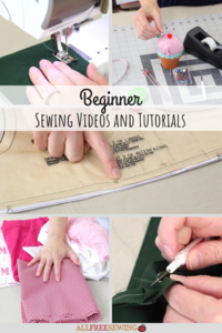 33+ Beginner Sewing Videos and Tutorials