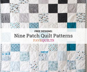 30+ Free Nine Patch Quilt Patterns