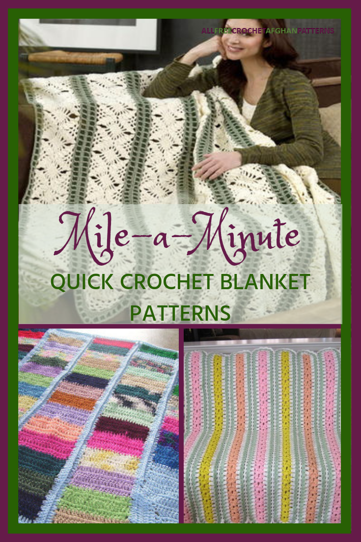 Mile A Minute Crochet 13 Speedy Crochet Blanket Patterns